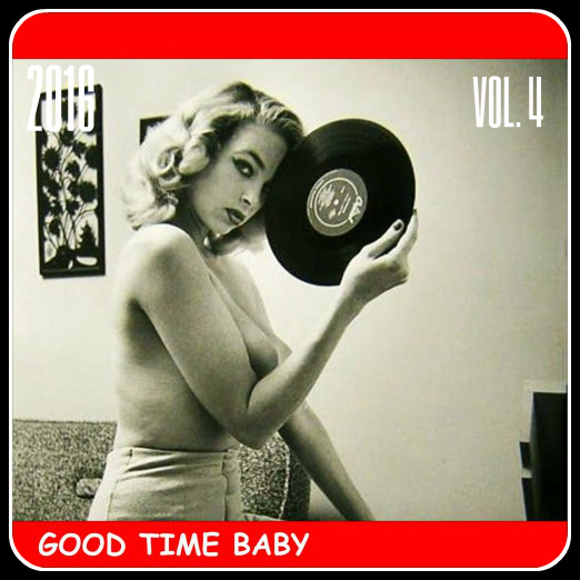"""VA -  Ready Steady Go, vol. 4 """"Good Time Baby"""" - 2016"""