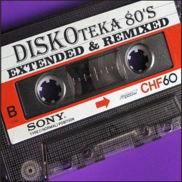 Старая Кассета - Diskoteka 80's Extended & Remixed (Cassette 4)